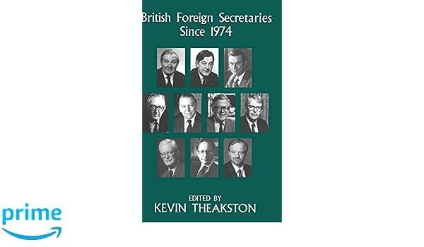 British Foreign Secretaries Since 1974