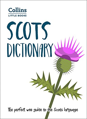 Price comparison product image Scots Dictionary: The perfect wee guide to the Scots language (Collins Little Books)