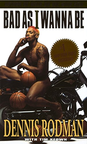 Bad As I Wanna Be por Dennis Rodman