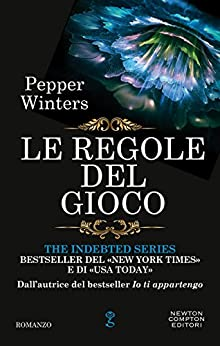 Le regole del gioco (The Indebted Series Vol. 6) di [Winters, Pepper]