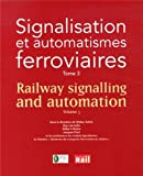 Signalisation et automatismes ferroviaires - Tome 3