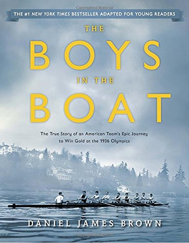 The Boys in the Boat (Young Readers Adaptation): The True Story of an American Team's Epic Journey to Win Gold at the 1936 Olympics Test