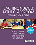 Teaching Number in the Classroom with 4-8 Year Olds (Math Recovery)