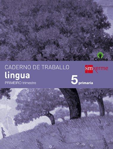 Caderno de lingua. 5 Primaria, 1 Trimestre. Celme - 9788498544329