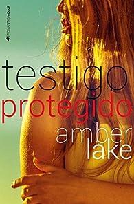 Testigo protegido par Amber Lake