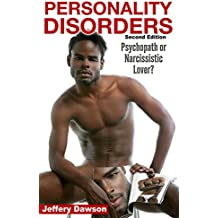 Personality Disorders:  Psychopath?  Narcissistic Lover? (Sociopath, Mind Control, Borderline Personality, Psychopath, Narcissism) (English Edition)