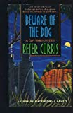 Beware of the Dog (A Cliff Hardy Novel) by Peter Corris (31-Dec-1995) Mass Market Paperback