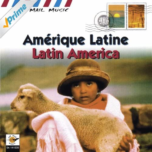 Amérique latine - Latin America (Air Mail Music Collection)