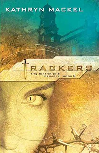 [Trackers] (By (author) Kathryn Mackel) [published: October, 2006]