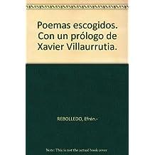 Poemas escogidos. Con un prólogo de Xavier Villaurrutia. [Tapa blanda] by REB...