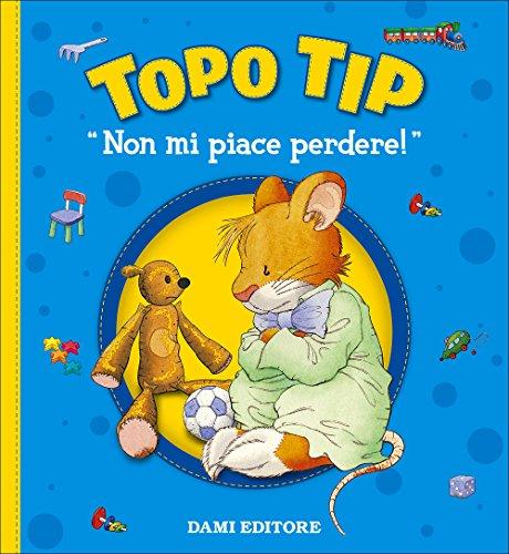 Non mi piace perdere! Topo Tip por Marco Campanella