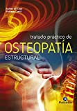 Tratado práctico de osteopatía estructural (Color) (Medicina)