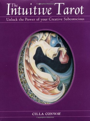 The Intuitive Tarot: Unlock the Power of Your Creative Subconscious [With 78 Cards]