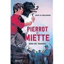 Pierrot & Miette : Héros des tranchées