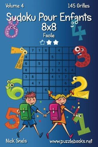 Sudoku Pour Enfants 8x8 - Facile - Volume 4 - 145 Grilles