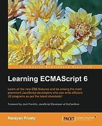 Learning ECMAScript 6 (English Edition)