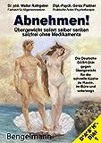 ABNEHMEN! Übergewicht sofort selber sicher senken - salzfrei ohne Medikamente (Amazon.de)