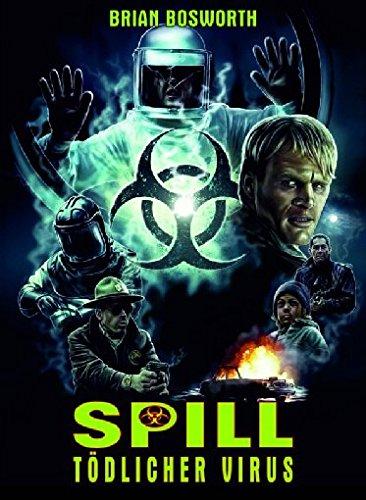 Spill - Tödlicher Virus - Mediabook/Limitiert auf 245 Stück (+ DVD) [Blu-ray]
