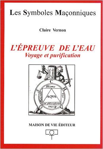 L'épreuve de l'eau : Voyage et purification par Claire Vernon
