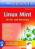 Linux Mint (bhv Praxis): Für Ein- und Umsteiger