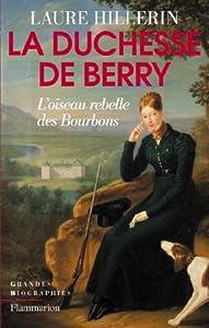 vignette de 'La Duchesse de Berry (Laure Hillerin)'
