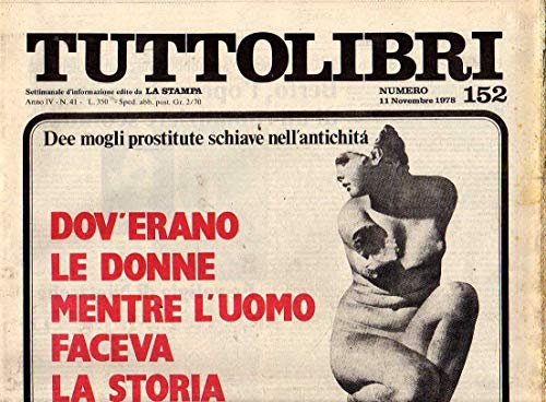Tuttolibri n. 152 del Novembre 1978 Amery, Stallone, Burgess, Sontag