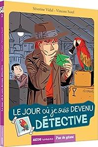 """Afficher """"Jour où je suis devenu détective (Le)"""""""