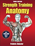 Strength Training Anatomy Package 3rd Edition With DVD by Delavier, Frederic (2012) Paperback
