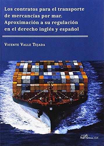 los-contratos-para-el-transporte-de-mercancias-por-mar-aproximacion-a-su-regulacion-en-el-derecho-in