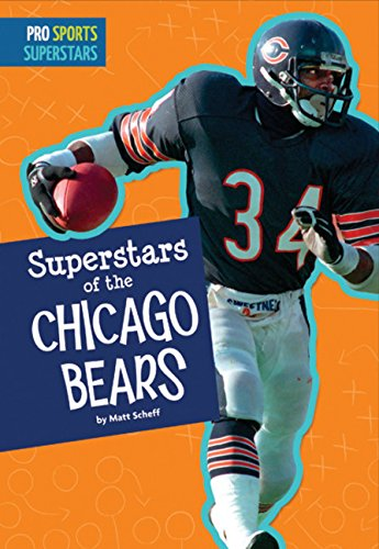 Superstars of the Chicago Bears (Pro Sports Superstars (NFL))