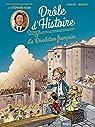 Drôle d'Histoire - La Révolution française par Derache