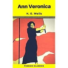 Ann Veronica (Phoenix Classics)
