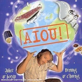 Aiou by Jakez Ar Borgn (2009-03-24)