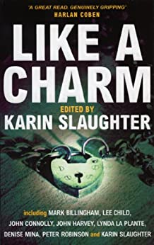 Like A Charm by [Slaughter, Karin]