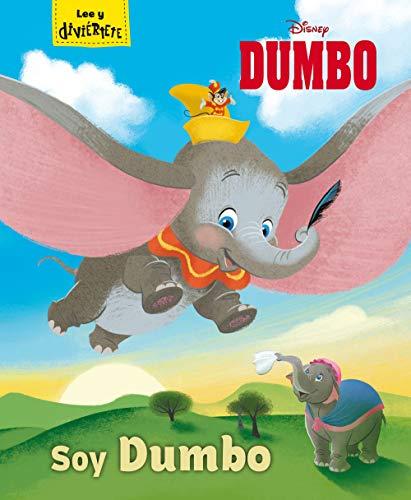 Dumbo. Soy Dumbo: Cuento (Disney. Dumbo)