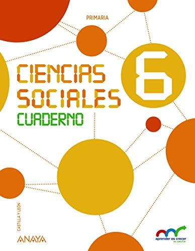 Ciencias Sociales 6. Cuaderno. (Aprender es crecer en conexión) - 9788469825723