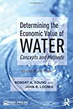 Determining the Economic Value of Water: Concepts and Methods