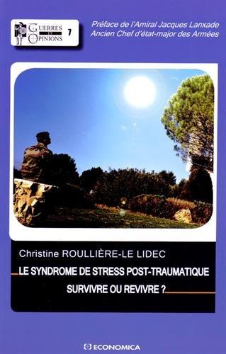 Syndrome de Stress Post-Traumatique - Survivre ou Revivre (le)
