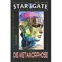 """STAR GATE 183-184: Die Metamorphose: """"Aus zwei Teams – wird eins!"""" (STAR GATE - das Original)"""