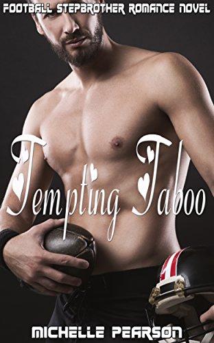 Tempting Taboo: Football Stepbrother Romance Novel