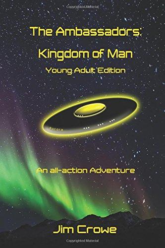 The Ambassadors: Kingdom of Man: Young Adult Edition