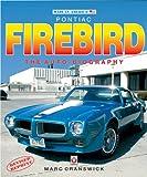 Pontiac Firebird: The Auto-Biography (Made in America Series)