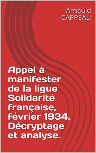 appel--manifester-de-la-ligue-solidarit-franaise-fvrier-1934-dcryptage-et-analyse-les-grands-textes-politiques-franais-dcrypts-t-28
