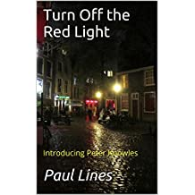 Turn Off the Red Light: Introducing Peter Knowles