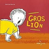 Gros lion   Bourre, Martine (1949-....). Auteur