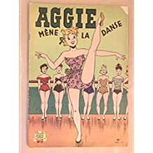 Aggie mène la danse t11.