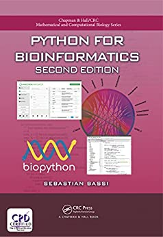 Python for Bioinformatics, Second Edition (Chapman & Hall/CRC Mathematical and Computational Biology) by [Bassi, Sebastian]