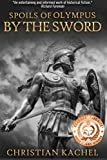 By the Sword: Volume 1 (The Spoils of Olympus)