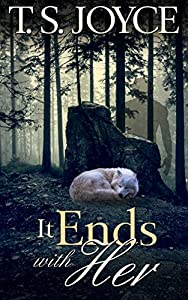 It Ends with Her (Becoming the Wolf Book 5) (English Edition)