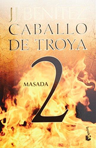 Caballo de Troya 2, Masada (Ne) (Caballo De Troya / Trojan Horse) por J. J. Benitez
